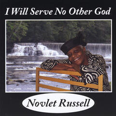 I Will Serve No Other God