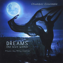 Dreams: The Love Within (feat. Chamber Ensemble)
