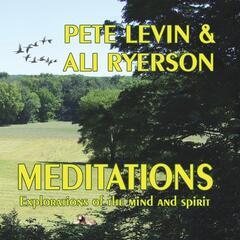 Meditations: Explorations of the Mind & Spirit