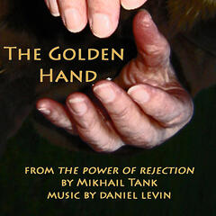 The Golden Hand (from the Power of Rejection)