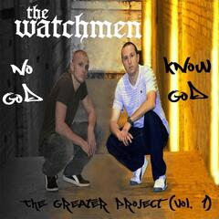 No God, Know God, Vol. 1: The Greater Project