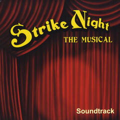 Strike Night: The Musical (Soundtrack)