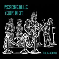 Reschedule Your Riot - EP