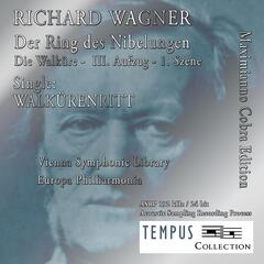Richard Wagner: The Valkyrie, WWV 86B: The Ride of the Valkyries