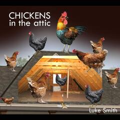Chickens in the Attic