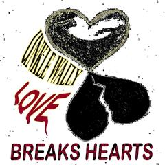 Love Breaks Hearts
