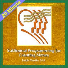 20 Minute Subliminal Programming to Create Money