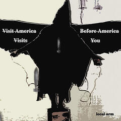 Visit America Before America Visits You