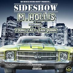 Sideshow (2 M.P.H) [feat. Young Tae & San Quinn]