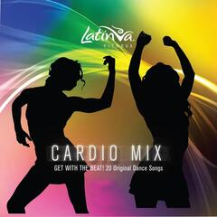 Cardio Mix: Get With The Beat! 20 Original Dance Songs