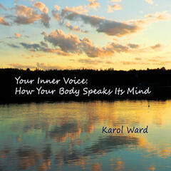 Your Inner Voice (How Your Body Speaks Its Mind)