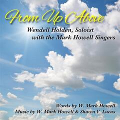 From Up Above (feat. The Mark Howell Singers)