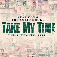 Take My Time (feat. Suga Free)