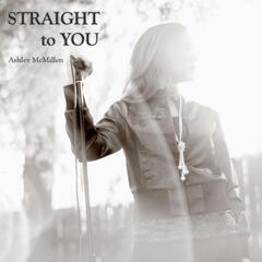 Straight to You