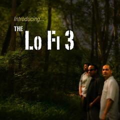 Introducing the Lo Fi 3