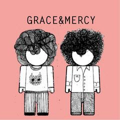 Grace and Mercy - EP