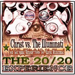 The 20/20 Experience (Christ vs. The Illuminati) [feat. God Squad & Raiysa Muhammad]
