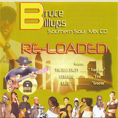 Bruce Billups Southern Soul Mix (Re-Loaded)