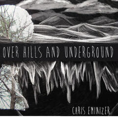 Over Hills And Underground