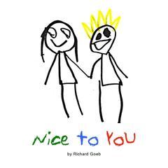 Nice to You