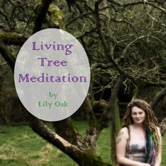 Living Tree Meditation