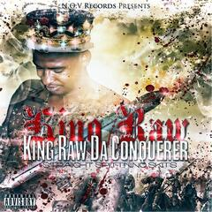 King Raw Da Conquerer: The Best of King Raw