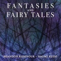 Fantasies and Fairy Tales