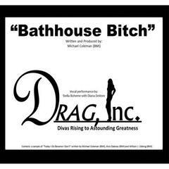 Bathhouse Bitch
