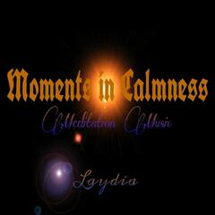 Moments in Calmness