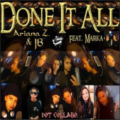 Done It All (feat. Marka)