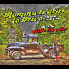 Momma Learns to Drive and Other Stories of Life