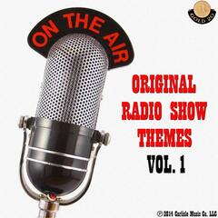 On the Air: Original Radio Show Themes, Vol. 1