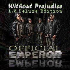 Without Prejudice 1.2 (Deluxe Edition)