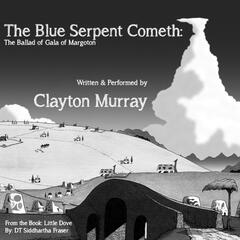 The Blue Serpent Cometh