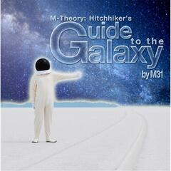 M-Theory: Hitchhiker's Guide to the Galaxy