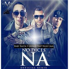 No Dices Na Remix (feat. Nicky Jam)
