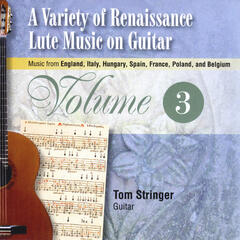 A Variety of Renaissance Lute Music On Guitar, Vol. 3