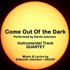 Come Out of the Dark-Quartet (Instrumental Track)