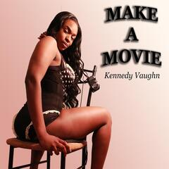 Make a Movie