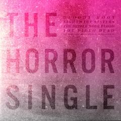The Horror Single