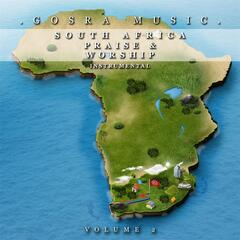 Gosra Music: South Africa Praise and Worship, Vol. 2