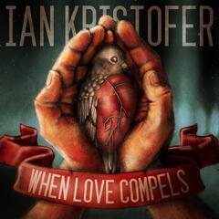 When Love Compels