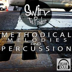 Methodical Melodies and Percussion