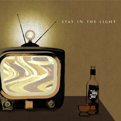 Stay in the Light - EP