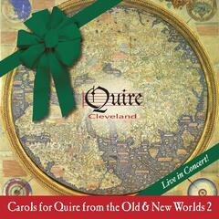 Carols for Quire from the Old & New Worlds, Volume 2