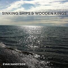 Sinking Ships & Wooden Kings -- EP