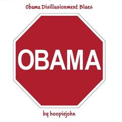 Obama Disillusionment Blues
