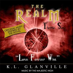 Love Forever Wins: The Realm Theme Song