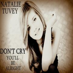 Don't Cry (You'll Be Alright)