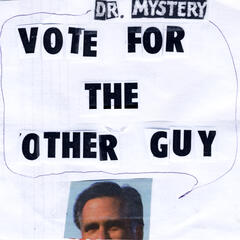 Vote for the Other Guy